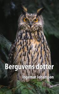 Berguvens Dotter av Ingemar Johansson